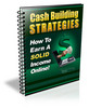 Cash Building Strategies to Earn a Good Income Online